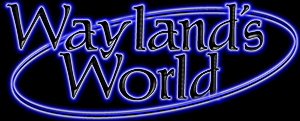 Wayland'sWorld   -  The web sites of Gary Waidson